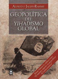 Geopolítica del yihadismo global (2016)